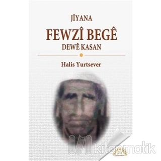 Jiyana Fewzi Bege Dewe Kasan