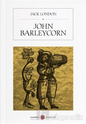 John Barleycorn Jack London