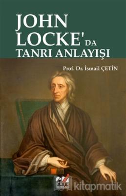 John Locke'da Tanrı Anlayışı