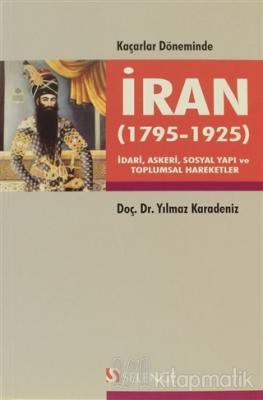 Kaçarlar Döneminde İran (1795 - 1925)