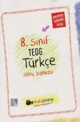 Kafadengi 8. Sınıf TEOG Türkçe Soru Bankası