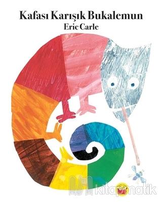 Kafası Karışık Bukalemun Eric Carle