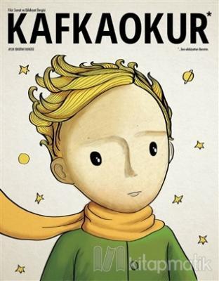 Kafka Okur Fikir Sanat ve Edebiyat Dergisi Sayı: 13 Eylül - Ekim 2016