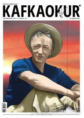 Kafka Okur Fikir Sanat ve Edebiyat Dergisi Sayı: 37 Mart 2019