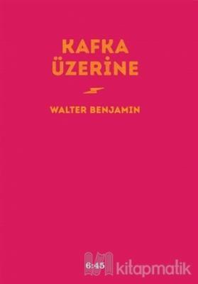 Kafka Üzerine (Ciltli)