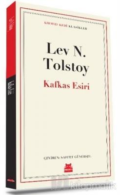 Kafkas Esiri Lev Nikolayeviç Tolstoy