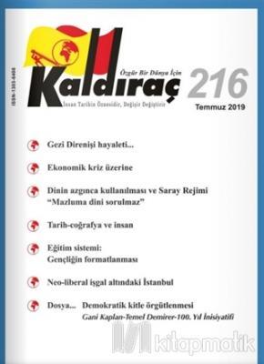 Kaldıraç Dergisi Sayı: 216 Temmuz 2019 Kolektif
