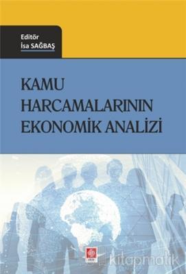 Kamu Harcamalarının Ekonomik Analizi