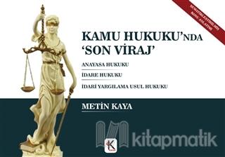 Kamu Hukuku'nda 'Son Viraj' (Ciltli)