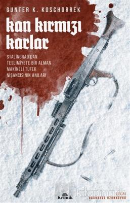 Kan Kırmızı Karlar Günter K. Koschorrek