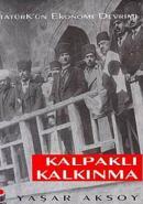 Atatürk'ün Ekonomi Devrimi
