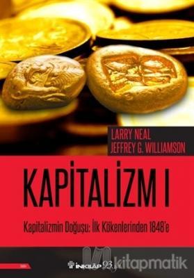 Kapitalizmin Doğuşu: İlk Kökenlerinden 1848'e - Kapitalizm 1 Larry Nea