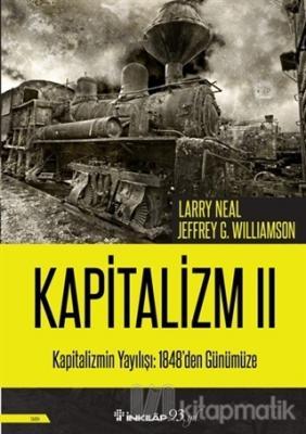 Kapitalizmin Yayılışı: 1848'den Günümüze - Kapitalizm 2 Larry Neal