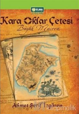 Kara Oklar Çetesi - Büyük Macera