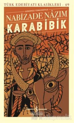 Karabibik (Ciltli Şömizli) Nabizade Nazım