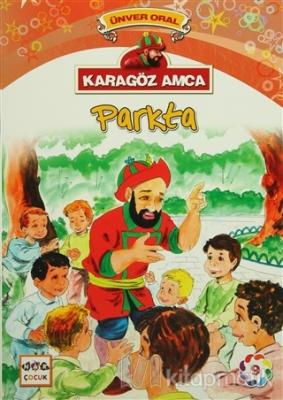 Karagöz Amca - 9 : Parkta