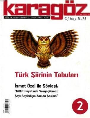 Karagöz Şiir ve Temaşa Dergisi Sayı:2 - Türk Şiirinin Tabuları