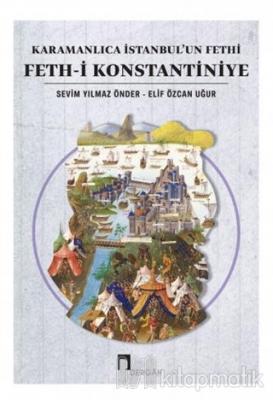 Karamanlıca İstanbul'un Fethi Feth-i Konstantiniye Sevim Yılmaz Önder