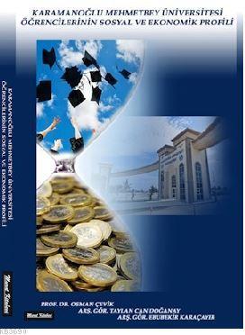 Karamanoğlu Mehmetbey Üniversitesi Öğrencilerinin Sosyal ve Ekonomik Profili