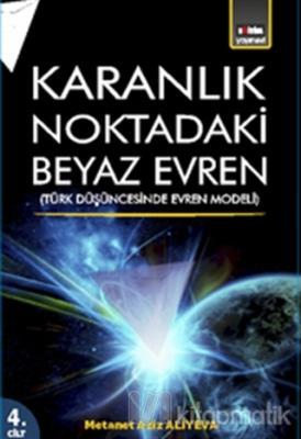 Karanlık Noktadaki Beyaz Evren 4. Cİlt