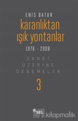 Karanlıktan Işık Yontanlar 1976-2008 (Ciltli)