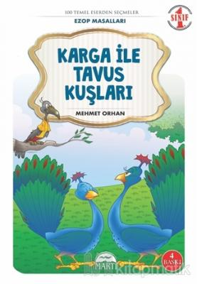Karga ile Tavus Kuşları - Ezop Masalları 1. Sınıf
