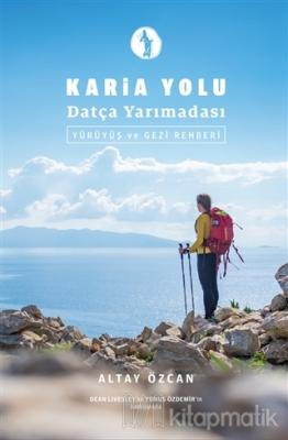 Karia Yolu Datça Yarımadası - Yürüyüş ve Gezi Rehberi