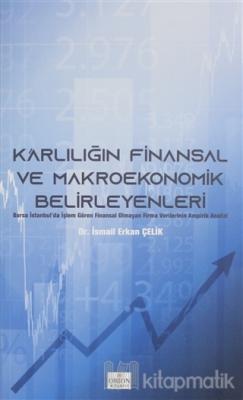 Karlılığın Finansal ve Makroekonomik Belirleyenleri