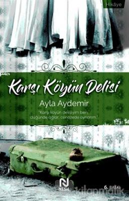 Karşı Köyün Delisi Ayla Aydemir
