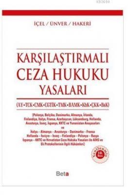Karşılaştırmalı Ceza Hukuku Yasaları (Ay, TCK, CMK, CGTİK, TMK, BAMK, KbK, ÇKK, BsK)