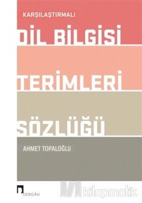 Karşılaştırmalı Dil Bilgisi Terimleri Sözlüğü