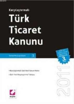 Karşılaştırmalı Türk Ticaret Kanunu (Ciltli)
