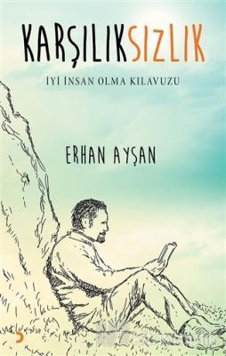 Karşılıksızlık Erhan Ayşan