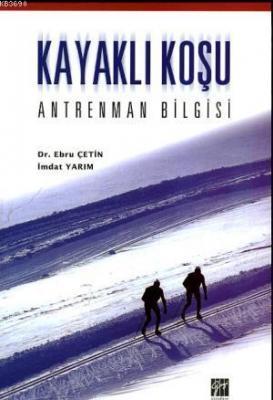 Kayaklı Koşu - Antrenman Bilgisi