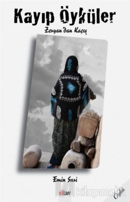 Kayıp Öyküler Zeryan'dan Kaçış