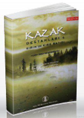 Kazak Destanları 4