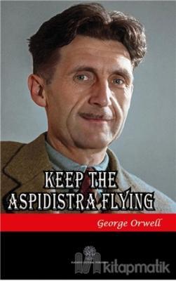 Keep the Aspidistra Flying George Orwell