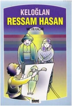 Keloğlan Ressam Hasan & Masal Sandığı