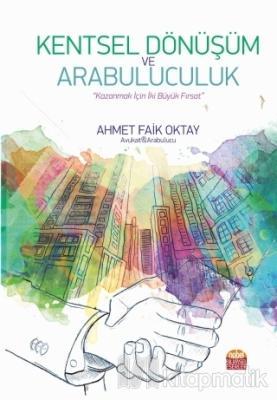 Kentsel Dönüşüm ve Arabuluculuk Ahmet Faik Oktay