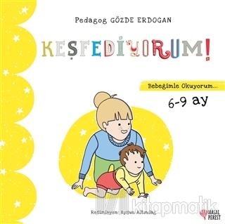 Keşfediyorum - Bebeğimle Okuyorum 6-9 Ay Gözde Erdoğan