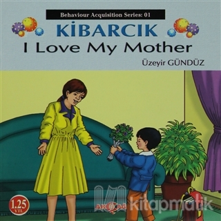 Kibarcık I Love My Mother