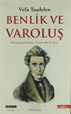 Kierkegaard'ta Benlik ve Varoluş