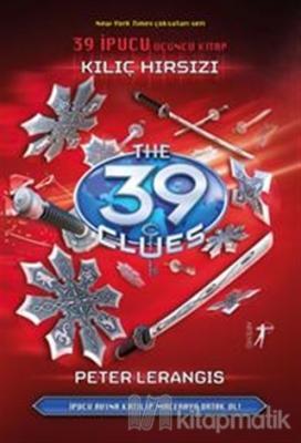 Kılıç Hırsızı - 39 İpucu Üçüncü Kitap (Ciltli)