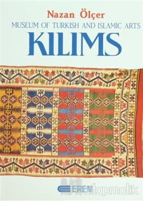Kilims Museum of Turkish And Islamic Arts (Ciltli)