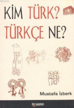 Kim Türk? Türkçe Ne?