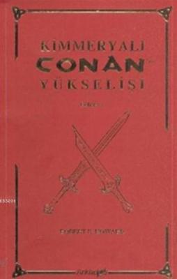 Kimmeryalı Conan'ın Yükselişi