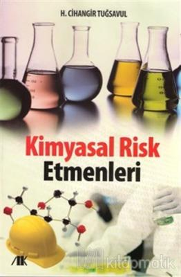 Kimyasal Risk Etmenleri H. Cihangir Tuğsavul