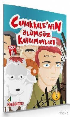 Kınalı Hasan (Çanakkale'nin Ölümsüz Kahramanları-03)