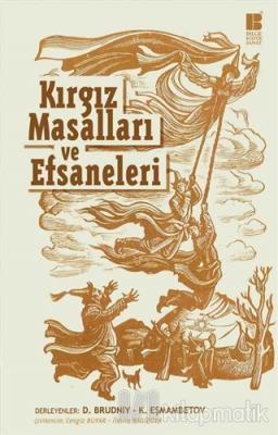 Kırgız Masalları ve Efsaneleri