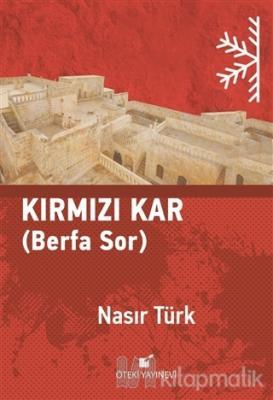 Kırmızı Kar (Ciltli) Nasır Türk